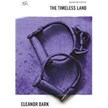 The Timeless Land, Eleanor Dark